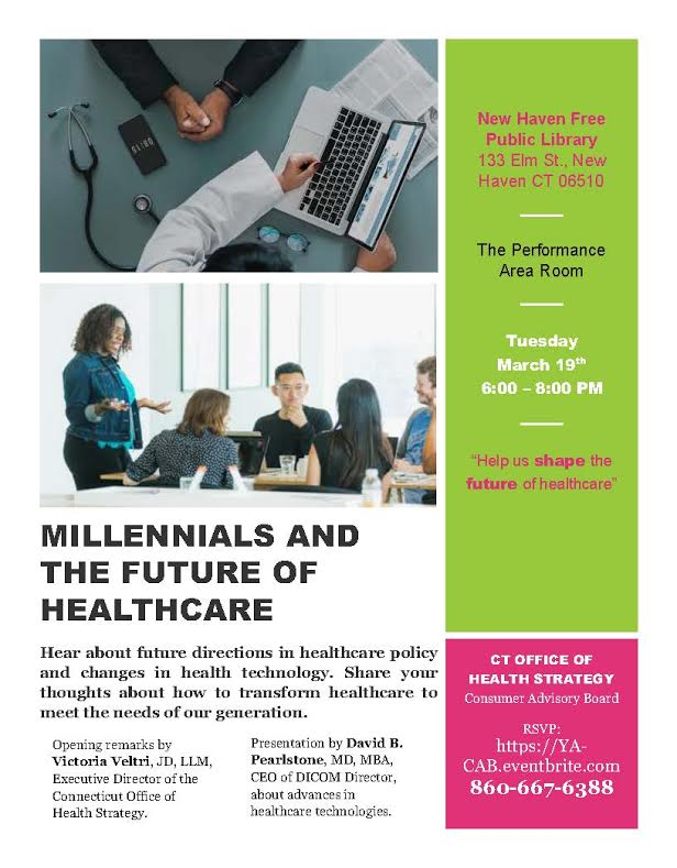 MILLENIALS AND THE FUTURE OF HEALTHCARE