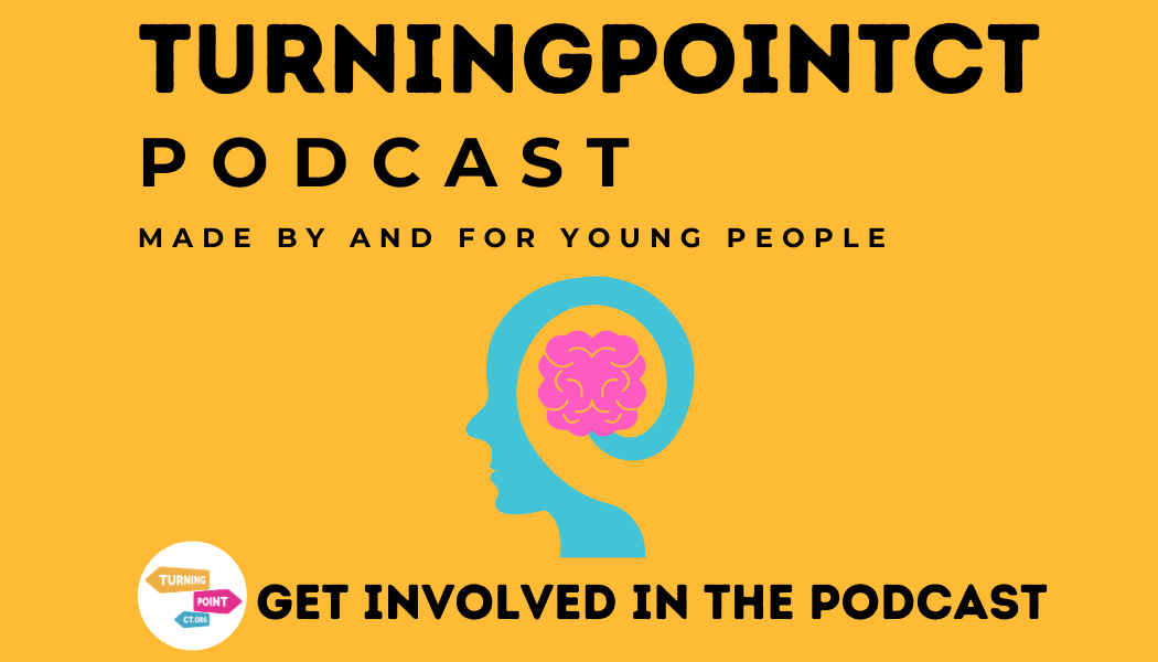 get involved in the turning point ct podcast