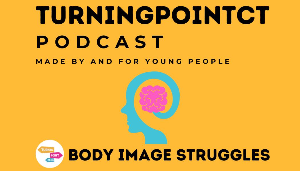 body image struggles podcast